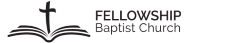 Fellowship Baptist Church Ministries